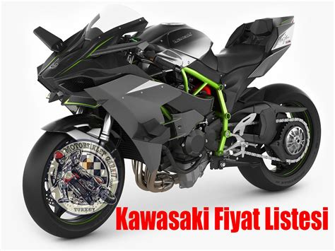 kawasaki fiyat listesi  motosiklet fiyat listesi