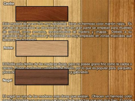 tipos de muebles de madera tipos de madera
