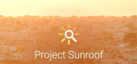 google project sunroof google announces project sunroof to help power the world