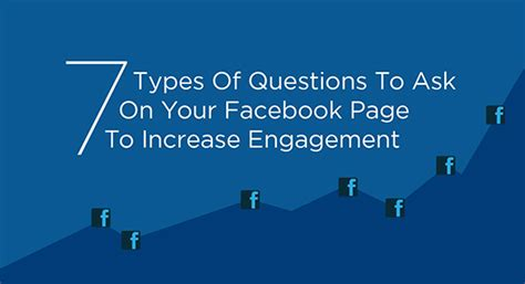 fb questions to ask 7 types of questions to ask on your facebook page to
