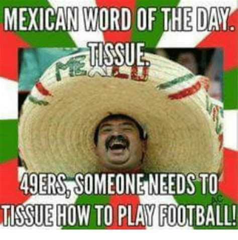 Mexican Word Of The Day Meme - funny mexican word of the day memes of 2016 on sizzle