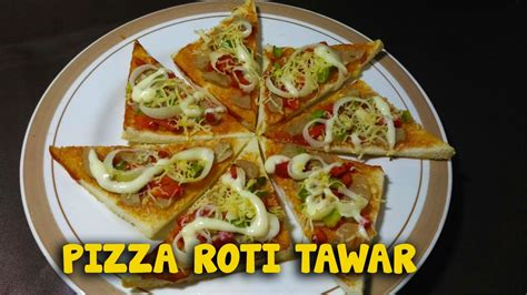 youtube membuat roti tawar cara membuat pizza roti tawar youtube