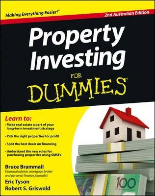 buying a house for dummies australia property investing for dummies australia bruce brammall 9781118396704