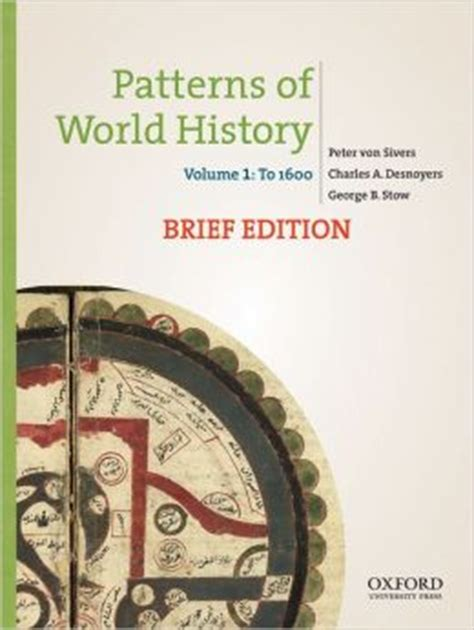 pattern of world history patterns of world history brief edition volume one to