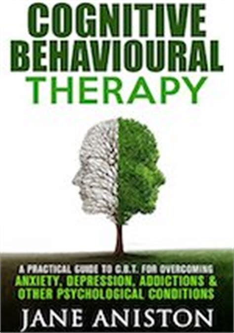 cbt for beginners books 30 best cbt books to teach yourself cognitive behavioural