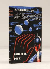 The Search For Philip K a handful of darkness by philip k 1955