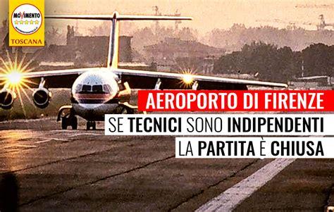 sede movimento 5 stelle roma aeroporto firenze quot qual e la posizione tecnica difesa