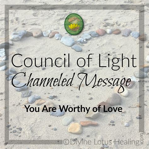 Council Of Light by Council Of Light Channeled Message You Are Worthy Of