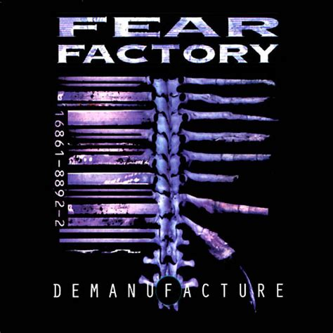 Fear Factory 1 fear factory demanufacture reviews