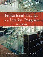 professional practice for interior designers professional practice for interior designers book by christine m piotrowski 6 available
