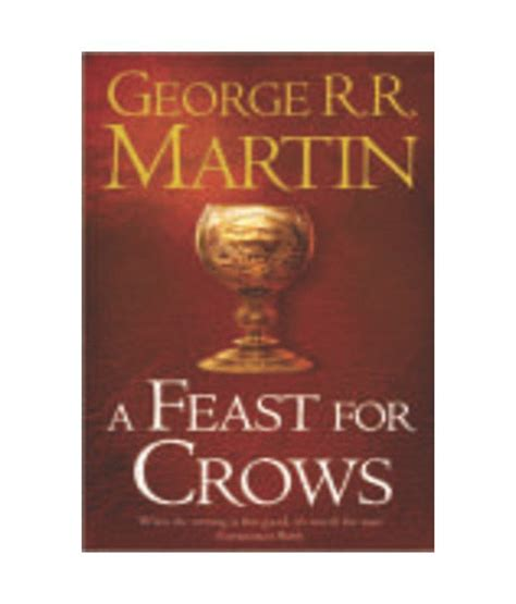 a feast for crows 0006486126 a feast for crows book 4 of a song of ice fire