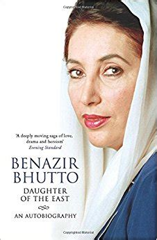 biography book of benazir bhutto daughter of the east an autobiography amazon co uk