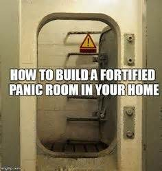 How To Build A Panic Room by 1000 Images About Shelters Safe Rooms Survival