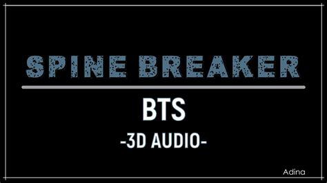 Download Mp3 Bts Spine Breaker   download lagu bts spine breaker official mv 3d bass