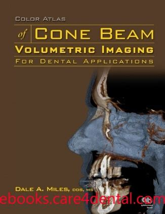 Cd E Book Cone Beam Volumetric Imaging In Dental And Maxillofaci color atlas of cone beam volumetric imaging for dental applications epub