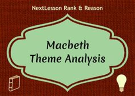 macbeth themes analysis 1000 images about macbeth on pinterest shakespeare