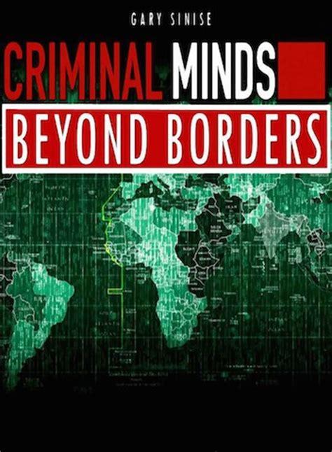 dramanice criminal minds watch criminal minds beyond borders season 1 episode 11