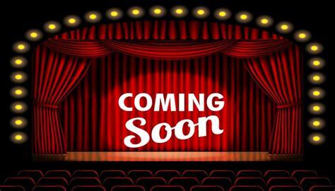 film baru coming soon coming soon cinema theater