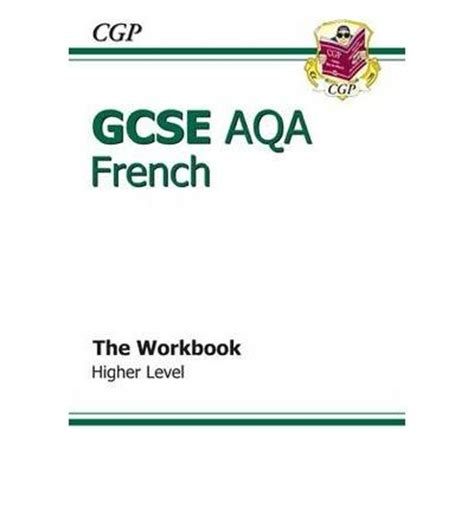 aqa a level french revision gcse french aqa workbook higher cgp books 9781847624154