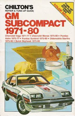 auto repair manual free download 1975 chevrolet monza electronic toll collection 1971 1980 gm subcompact monza astre sunbird starfire skyhawk chilton manual