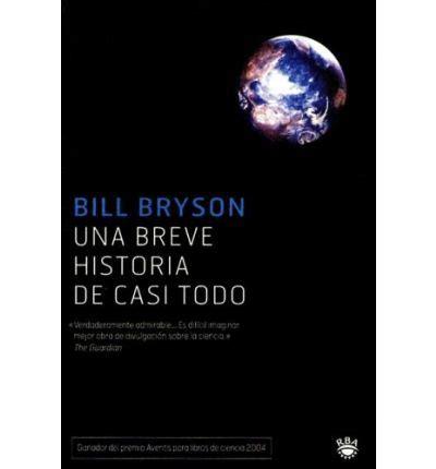 una breve historia de una breve historia de casi todo bill bryson 9788478711758