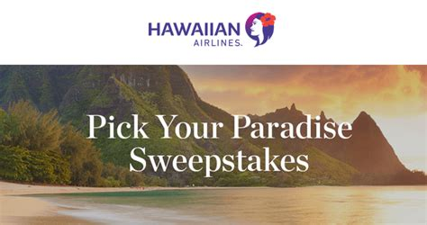 Airline Sweepstakes - hawaiian airlines pick your paradise sweepstakes 2017 dates prizes more