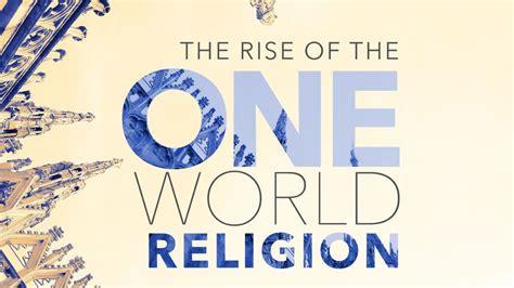 one world six religions the rise of the one world religion major amir tsarfati youtube