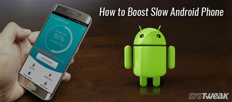 how to speed up my android phone 5 ways to speed up android make your android faster