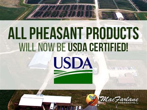 how to get usda certified macfarlane pheasants products are now usda certified