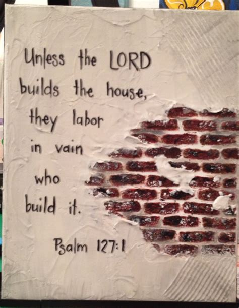 except the lord build the house unless the lord builds the house mixed media pinterest