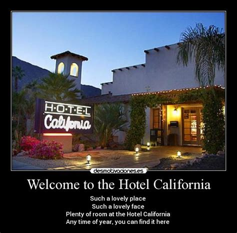 welcome to the hotel california books welcome to the hotel california desmotivaciones
