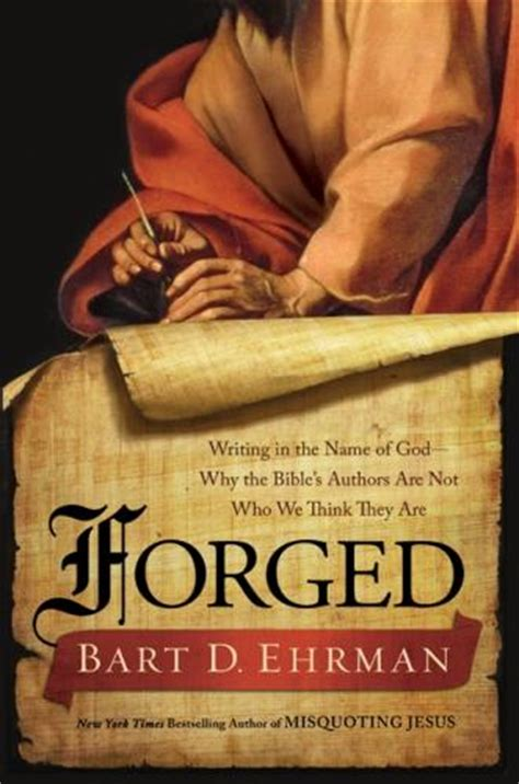 forged books bart ehrman discusses his book forged writing in
