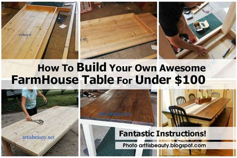 how to build your own awesome farmhouse table for 100