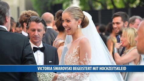 hochzeitskleid victoria swarovski victoria swarovski begeistert mit hochzeitskleid youtube