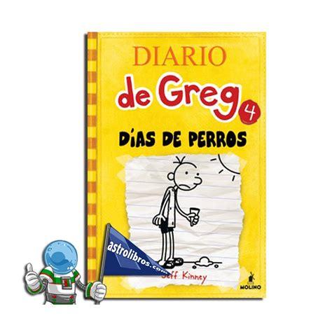 diario de greg 4 d 237 as de perros cuarto libro de la colecci 243 n