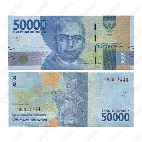 Uang Sukarno Uang Menggulung 1 000 Rupiah Tahun 1964 jual uang baru nkri rp 50000 50 000 rupiah 2016 kondisi baru gres di lapak cheap4bid cheap4bid