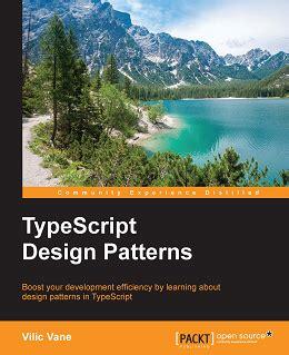 Design Pattern Typescript | typescript design patterns 免费电子图书下载