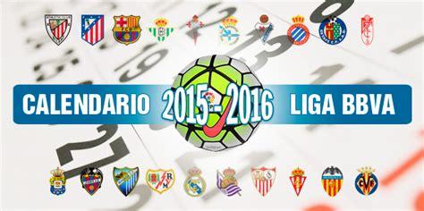 liga bbva primera divisi 243 n el calendario completo de la