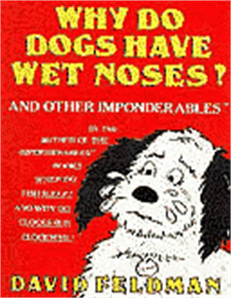 why do dogs noses run imponderables book list
