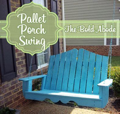 put her there in the front yard swing 17 best ideas about pallet porch swings on pinterest