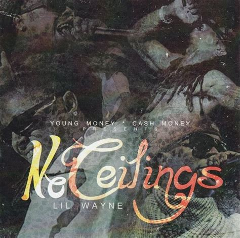 No Ceiling Tracklist by Lil Wayne No Ceilings Mixtape Alternate Covers