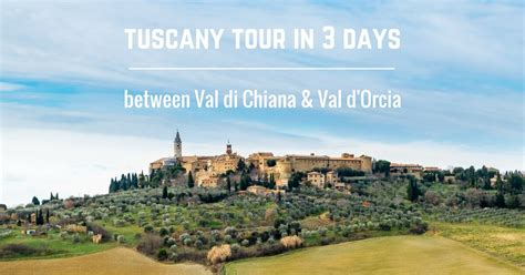 val di chiana tuscany tour in 3 days between val di chiana and val d