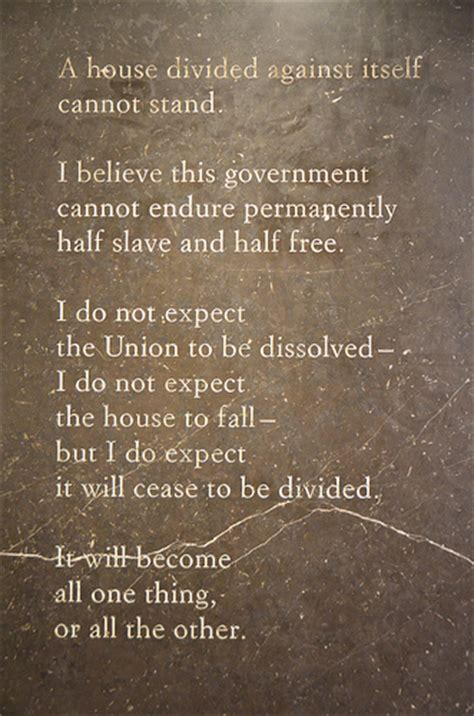 lincoln s house divided speech abraham lincoln s quot a house divided against itself cannot stand quot speech carved in