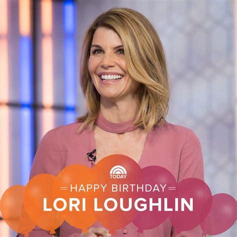 lori loughlin birthday lori loughlin s birthday celebration happybday to