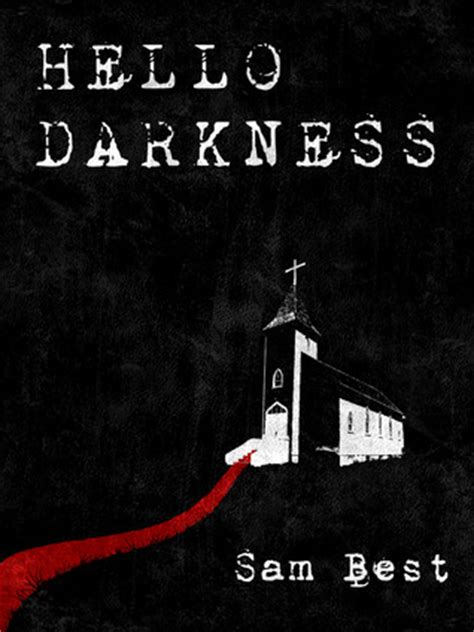 Novel Brown Hello Darkness hello darkness by sam best reviews discussion bookclubs lists