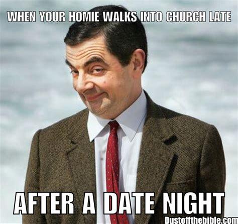 Meme Date - church after date night christian meme christian memes