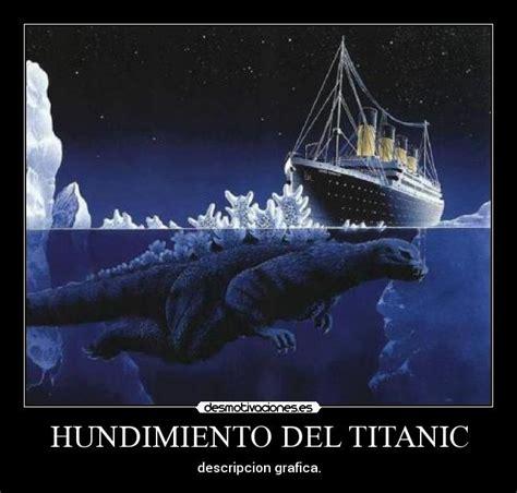 imagenes reales titanic hundido hundimiento del titanic desmotivaciones