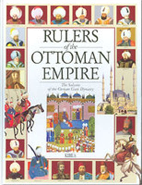leaders of ottoman empire rulers of the ottoman empire