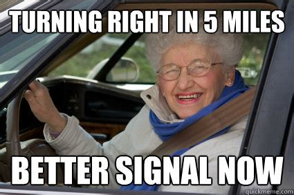 Funny Old People Meme - 5 road rage memes to make you laugh