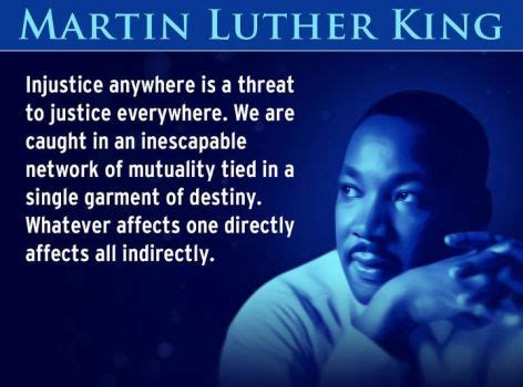 Injustice Anywhere Is A Threat To Justice Everywhere Essay martin luther king jr quotes injustice anywhere is a